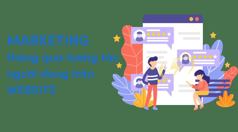 Marketing thông qua tương tác người dùng trên website
